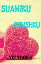 SUAMIKU CRUSHKU(unpublish) by nzhh_srj