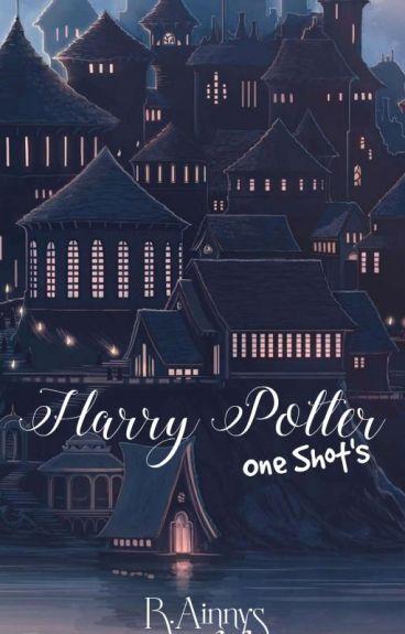 One Shots ➳Harry Potter