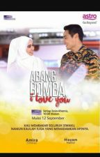Abang Bomba I Love You by tuittyfrutty