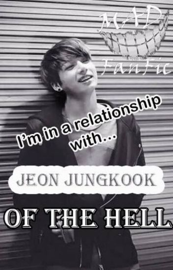 "~In A Relationship With Jungkook of The HELL~ ""COMPLETE"""