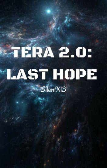 Tera 2.0: Last Hope