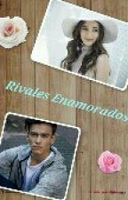 Rivales Enamorados {Aguslina}  by felicity1820