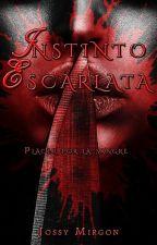 Instinto Escarlata © by JossyMirgon