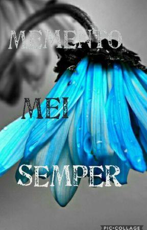 Memento Mei Semper by Lovin-Karla