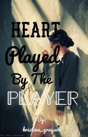 Heart played by the player by kristina_grayson