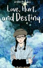 Love, Hurt, and Destiny by salwaap
