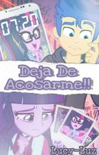 deja de acosarme!! (Flashlight) by lucy-luz