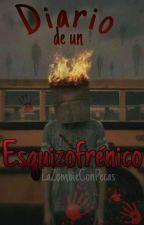 El Diario de un Esquizofrenico by LaZombieConPecas