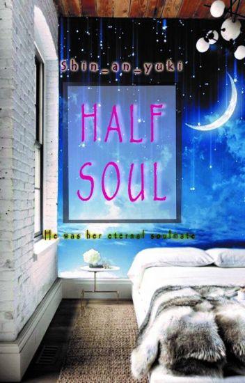 HALF SOUL [ REPOST ]