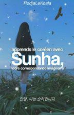 - apprends le coréen avec sunha ✧:*ೃ༄ [EN RÉECRITURE] by RodjaLeKoala