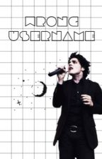 Wrong Username - Frerard by addictwithapretzel