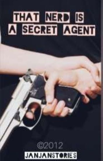That Nerd is a Secret Agent (Editing)