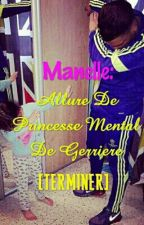 Manelle: Allure De Princesse Mental De Gerriere [TERMINER] by jamais2sans-12