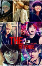 THE REVENGE || الثأر by k_m013