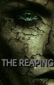 The reaping by dissapearing101