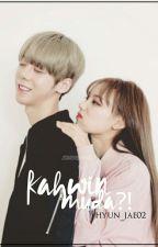KAHWIN MUDA ?! by hyun_jae02