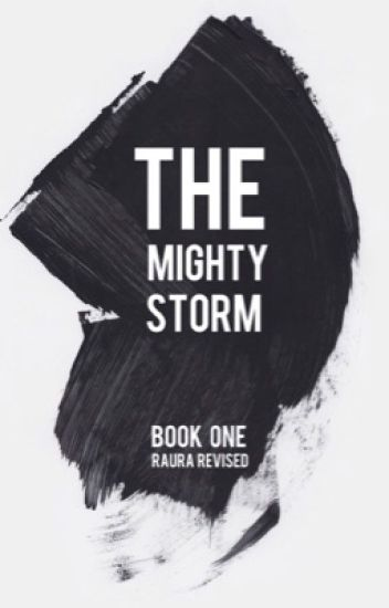 The Mighty Storm: Raura Revised