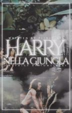 Harry nella giungla ( Larry Stylinson) by plinio1975