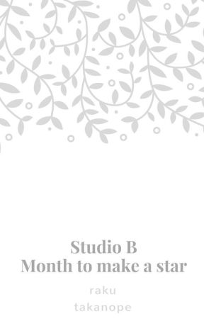 Studio B (Month to make a star) by takanope