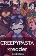 *Creepypasta* X Lettrice [In Manutenzione Per Riguardare Gli Errori]  by Creepy_Random_Girl