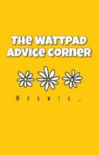 The Wattpad Advice Corner by howto_