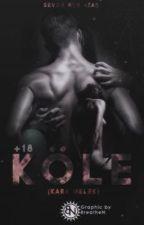 KÖLE  |kara melek |+18 by sevdanuratas