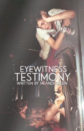 eyewitness testimony by meandegreen