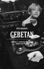 Gebetan • Byun Baekhyun by fancybbh