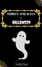 Thirty-One Days of Halloween Oneshots by SeaOfHazel