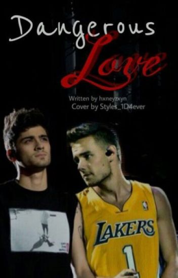 Dangerous Love || Ziam Mayne ||