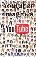 YouTuber preferences/imagines  by Elliemaree25