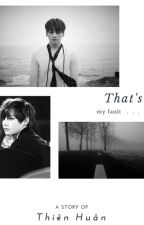 [Longfic][VKOOK] That's my fault by 2Angels_Fanfic