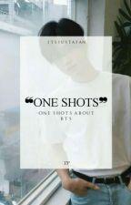 One Shots | вangтan вoyѕ  by itsjustafan