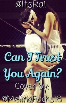 Can I Trust You Again? (Carter Reynolds love story)