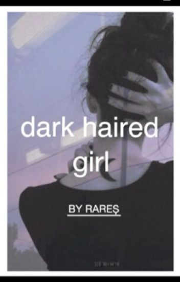 Dark haired girl