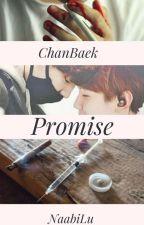 Promise   ChanBaek by NaabiLu