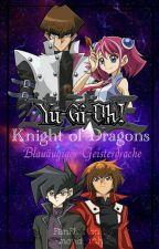 Yu-Gi-Oh! Knight of Dragons - Blauäugiger Geisterdrache by -mondfuchs-