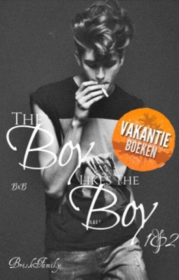 The Boy Likes The Boy [BxB] 1&2
