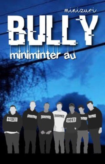 bully » s.m au