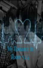 My Romance in Room 324 [BoyxBoy] by _Nostalgia_