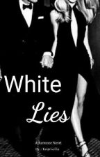 WHITE LIES (COMPLETED)  by Tanpriscilla