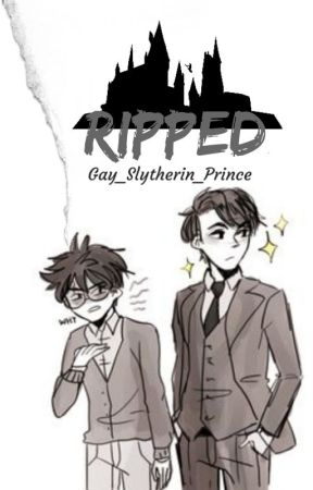 RIPPED- Tom x Harry fanfiction - The Heir of Slytherin - Wattpad