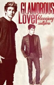 Glamorous Lover [Ziall AU] by blaaajung