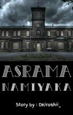 Asrama Namiyaka by DKiroshii_