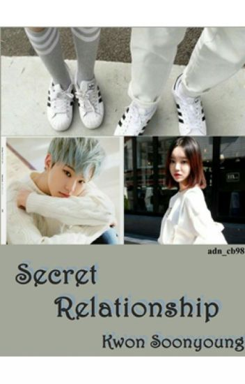 Secret Relationship [Kwon Soonyoung]