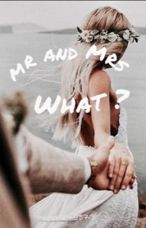 Mr and Mrs What? by nicolem0878