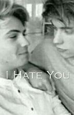 I Hate You; fenji by mariabasilee