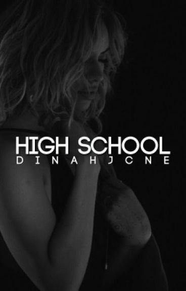 High School ➳ Dinah Jane [ON HOLD]