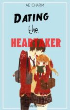 Dating the Heartaker [Completed] by DyosangKalog2002