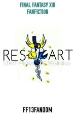 FINAL FANTASY XIII: Restart  by ff13fandom